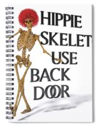 Hippie Skeletons Use Back Door Spiral Notebook