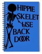 Hippie Skeletons Use Back Door Png Spiral Notebook