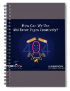 How Can You Turn The 404 Error Pages Interesting And Engaging Spiral Notebook