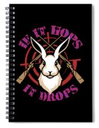 Hunting If It Hops It Drops Funny Rabbit Hunter Gift Idea Spiral Notebook