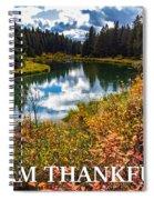 I Am Thankful Spiral Notebook