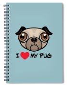 I Love My Pug Spiral Notebook