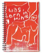 I Was Born In A Mine Woodcut 56 Spiral Notebook