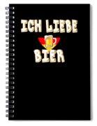 Ich Liebe Bier Fun German Oktoberfest Beer Festival Design For Beer Lovers And Beer Drinkers Spiral Notebook