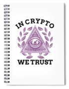 In Crypto We Trust Bitcoin Cryptocurrency Spiral Notebook