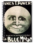 In The Blue Moon Spiral Notebook