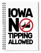 Iowa No Tipping Allowed Funny Cow Joke Sarcastic Spiral Notebook