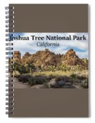 Joshua Tree National Park Box Canyon, California Spiral Notebook