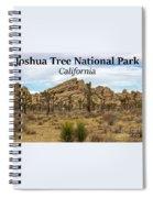 Joshua Tree National Park, California 03 Spiral Notebook
