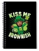 Kiss Me Im Brownish Black Leprechaun St Patricks Day Spiral Notebook