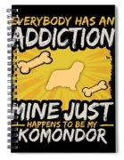 Komondor Funny Dog Addiction Spiral Notebook