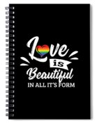 Lgbt Gay Pride Lesbian Love Is Beautiful In All Its Form Spiral Notebook