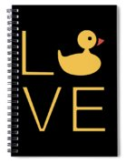 Love Ducks Super Cute And Very Fun Love Gift Idea Design Spiral Notebook