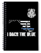Maryland Police Appreciation Thin Blue Line I Back The Blue Spiral Notebook