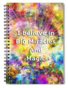 Miracle And Magic Spiral Notebook