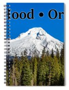 Mount Hood Oregon In Winter 02 Spiral Notebook