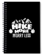 Mountains Shirt Hike More Worry Less Gift Tee Spiral Notebook