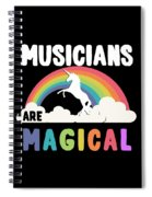 Musicians Are Magical Spiral Notebook
