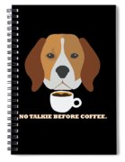 No Talkie Before Coffee Pet Funny Cute Caffeine Dog Lovers Tee Spiral Notebook