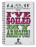 No03 My Silly Quote Poster Spiral Notebook