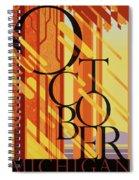 October In Michigan Spiral Notebook