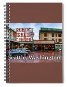 Pikes Place Public Market Center Seattle Washington Spiral Notebook