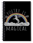 Poetry Is Magical Spiral Notebook