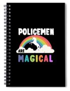 Policemen Are Magical Spiral Notebook