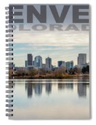 Poster Of Downtown Denver At Dusk Reflected On Water Spiral Notebook