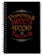 Pumpkins Sweets Spooks And Treats Halloween Hallowseve Gifts Spiral Notebook