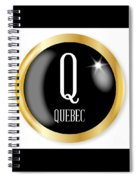 Q For Quebec Spiral Notebook