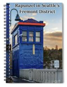 Rapunzel In Seattle's Fremont District Spiral Notebook