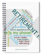 Retirement Fun Spiral Notebook