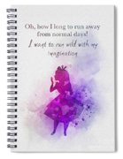 Run Wild With Your Imagination Spiral Notebook