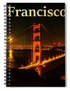 San Francisco Ca Golden Gate Bridge At Night Spiral Notebook