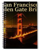 San Francisco Golden Gate Bridge At Night Spiral Notebook