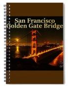 San Francisco Golden Gate Bridge At Night Spiral Notebook