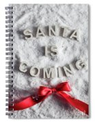 Santa Is Coming Writing And A Red Bow Spiral Notebook