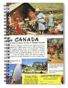 See Canada, So Near In Miles, So Far In Foreign Flavour 1949 Ad By Canadian Government Travel Bureau Spiral Notebook