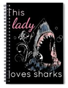 Shark Lover This Lady Loves Sharks Spiral Notebook