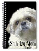 Shih Tzu For Mom-bubba Spiral Notebook