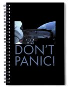 Starman Don't You Panic Now Spiral Notebook
