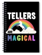 Tellers Are Magical Spiral Notebook
