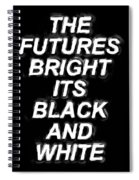 The Futures Bright Spiral Notebook
