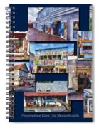 The Shops Of Provincetown Cape Cod Massachusetts Collage Pa Spiral Notebook