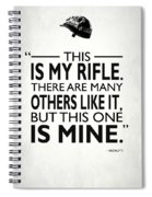 This Is My Rifle Spiral Notebook