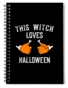 This Witch Loves Halloween Spiral Notebook