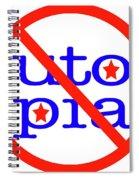 Utopia Spiral Notebook
