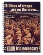 Vintage Poster - Is Your Trip Necessary? Spiral Notebook