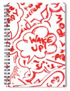 Wake Up Spiral Notebook